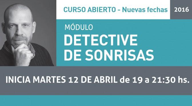 NUEVO CURSO ABIERTO DETECTIVE DE SONRISAS